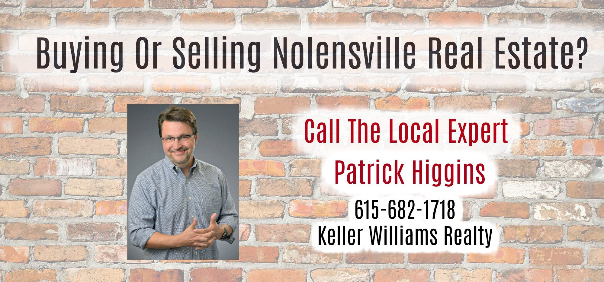 The Best Nolensville Real Estate Agent is Patrick Higgins